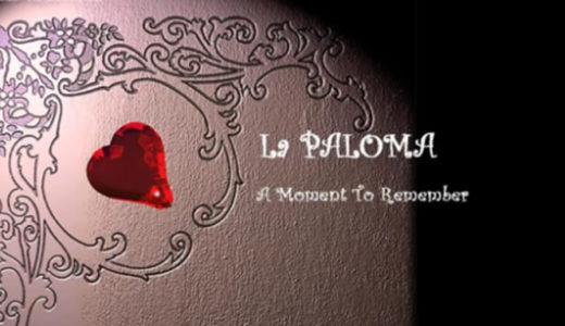 「ラ・パロマ」スペイン民謡